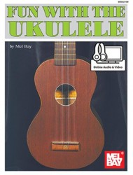 Fun With The Ukulele (noty, melodická linka, akordy) (+online audio & video)