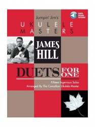 James Hill: Jumpin' Jim's Ukulele Masters - Duets For One (noty, tabulatury na ukulele) (+online audio)