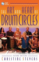 The Art And Heart Of Drum Circles - Second Edition (noty na bicí, perkuse) (+online audio)