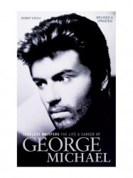 Careless Whispers - The Life And Career Of George Michael (životopis v angličtině)