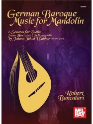 Robert Bancalari: German Baroque Music For Mandolin (noty, tabulatury na mandolínu)