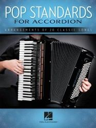 Pop Standards For Accordion: Arrangements Of 20 Classic Songs (noty na akordeon)