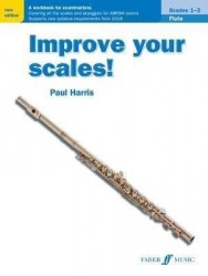 Paul Harris: Improve your scales! Flute Grades 1-3 (noty na příčnou flétnu)