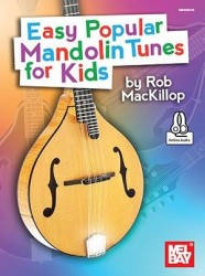 Easy Popular Mandolin Tunes For Kids (noty, tabulatury na mandolínu)(+online audio)