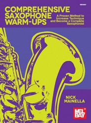 Nick Mainella: Comprehensive Saxophone Warm-Ups (noty na saxofon)