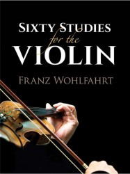 Franz Wohlfahrt: Sixty Studies For The Violin (noty na housle)