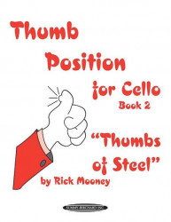 Thumb Position for Cello, Book 2 -Thumbs of Steel (noty na violoncello)