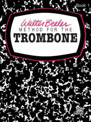 Walter Beeler Method for the Trombone, Book 1 (noty na pozoun)