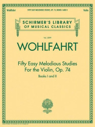 Franz Wohlfahrt: 50 Easy Melodious Studies for the Violin Op. 74 Book 1+2 (noty na housle)