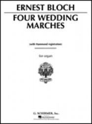 Ernest Bloch: 4 Wedding Marches (noty na varhany)