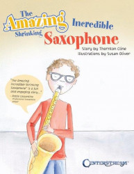 Amazing Incredible Shrinking Saxophone (noty na saxofon)