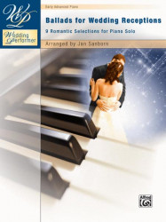 Wedding Performer: Ballads for Wedding Receptions (noty na klavír)