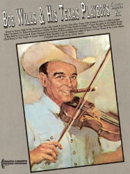 Bob Wills & His Texas Playboys: Greatest Hits (noty na klavír, zpěv, akordy)