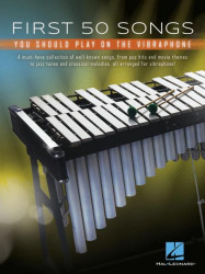 First 50 Songs You Should Play on Vibraphone (noty na vibrafon)